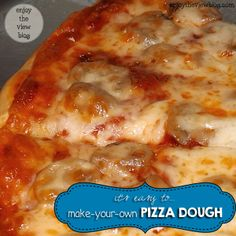 {enjoy the view}: It's Easy to Make-Your-Own Pizza Dough!! #recipe #food #pizza