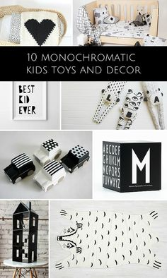 Stylish monochromatic toys and decor for kids room.