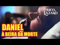 Saiba como Daniel se livra da morte na novela 'O Rico e Lázaro'