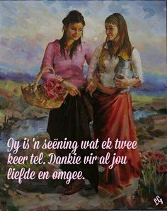 Dankie vir al jou liefde en omgee Afrikaans Quotes, Out Of Africa, Scripture Verses, Birthday Wishes, Happy Birthday, Friendship Quotes, Christianity, Bff, Prayers