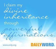 I claim my divine inheritance through powerful affirmations.