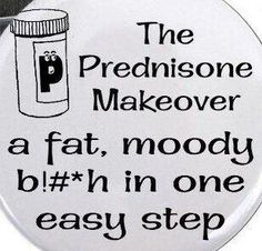 what happens with too much prednisone