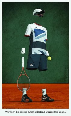 """Funniest of series to date """"We wont be seeing Andy at Roland Garros this Year"""" 2013"""