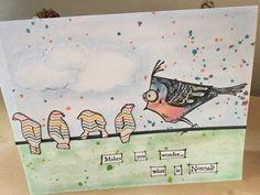 Crazy Bird Card... Wonder What's normal? Tim Holtz.. 2015