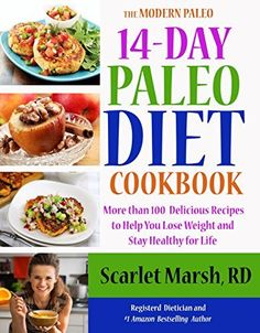 14-day Paleo Weight Loss Diet and Cookbook: More than 100  Delicious Recipes to Help You Lose Weight and  Stay Healthy for Life (The Modern Paleo Book 3), http://www.amazon.com/dp/B00VUNLXDO/ref=cm_sw_r_pi_awdm_3NJnwb1MVMCJ3