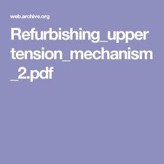 Refurbishing_uppertension_mechanism_2.pdf
