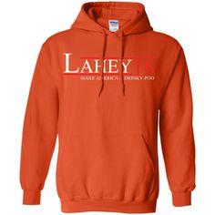 Lahey Make America A Drinky-Poo Lahey 2016 T-Shirt G185 Gildan Pullover Hoodie 8 oz.