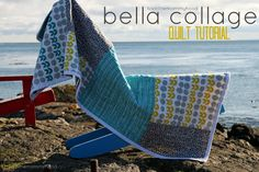Bella Collage Quilt Tutorial!!