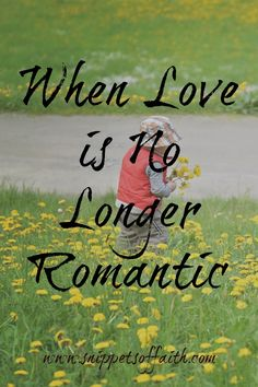Love is not defined by grand romantic gestures www.snippetsoffaith.com