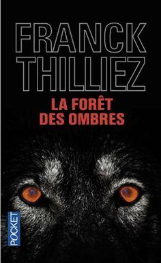 - La forêt des ombres - Franck THILLIEZ - Livres