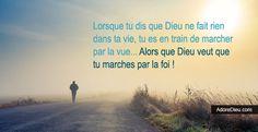 Dieu veut que tu marches par la Foi.