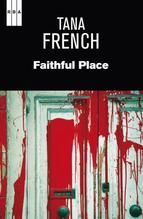 faithful place-tana french-9788490064832