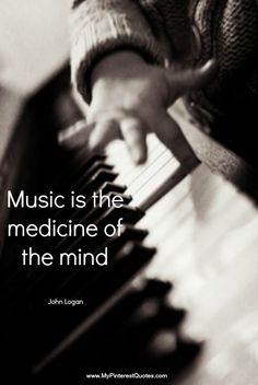 Music is the medicine of the mind ~ ♫ ♡