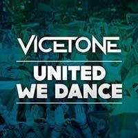 Vicetone – United We Dance