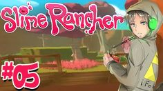 Slime Rancher ITA - Gameplay #05 : MONEY E ZONA NUOVA !!!