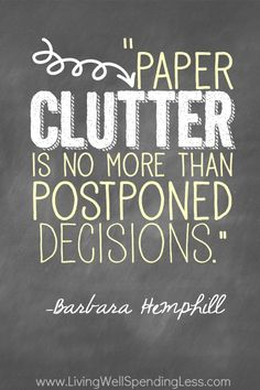 Paper Clutter Is No More Than Postponed Decisions