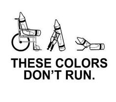 color's don't run- hahaha