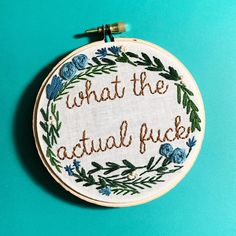 🌿What the actual fuck🌿custom order. Embroidery Art, Word Art, Happy Life, Flask, Coin Purse, Inspirational Quotes, Words, Instagram, The Happy Life