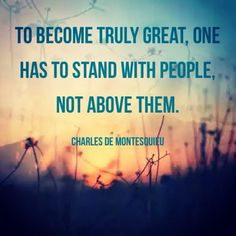 #quotes - To become truly great one has to stand with people..more on purehappylife.com
