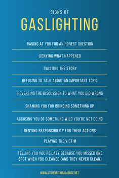 Signs of Gaslighting Signs of gaslighting include: - Raging at you for an honest question - Denying Emotional Abuse Quotes, Mental And Emotional Health, Emotional Intelligence, Emotional Healing, Narcissistic Behavior, Narcissistic Abuse Recovery, Narcissistic Personality Disorder, Narcissistic Sister, Narcissistic People