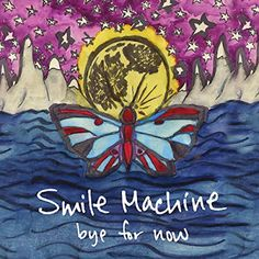 Smile Machine By For Now Album