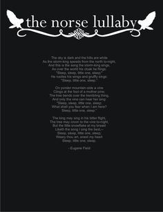 Norse Lullaby by Eugene Field Norse Pagan, Norse Mythology, Norse Goddess, Poem Quotes, Life Quotes, Qoutes, Viking Quotes, Viking Sayings, Viking Life