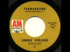 """Jimmie Rodgers Version - *""""Turnaround""""* - 1967 YouTube"""