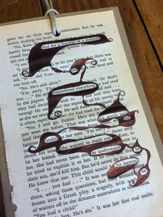 Page poetry.  I really like the idea of page poetry. To create poetry and art from an already written story is very cool.