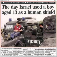 BEELD 9: Israël gebruikt een Palestijns kind als schild. Klik op deze foto om meer informatie te verkrijgen over het conflict Israël- Palestina.