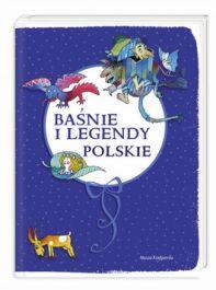 Baśnie i legendy polskie - jedynie 40,40zł w matras.pl
