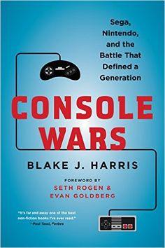 Console Wars: Sega, Nintendo, and the Battle that Defined a Generation: Amazon.es: Blake J. Harris: Libros en idiomas extranjeros