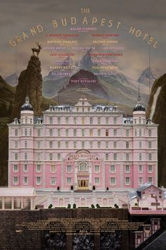 Love Wes Anderson and love the posters for his films.  New poster for Grand Budapest Hotel Poster doesn't disappoint.