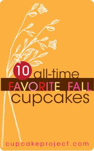 My Ten Favorite Fall Cupcake Recipes | Cupcake Project