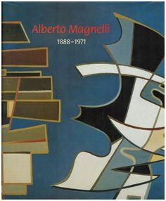 Alberto Magnelli 1888 - 1971. Plastischer Atem: Weber, Carmen Sylvia