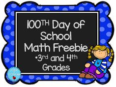 100th Day of SchoolThis hundredth day of school freebie can work great as a math review paper or a homework paper for the 100th day!Want more activities for the older grades?100th Day of School for Third and Fourth Graders