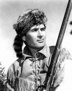 Fess Parker- Davy Crockett | Loved this show.  King of the Wild Frontier