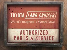 Land Cruiser Authorized Service Sign