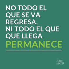 """""""No todo lo que se va regresa, ni todo lo que llega permanece"""" #frases #citas"""