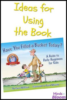 "Primary teachers love the book ""Have You Filled a Bucket Today?""--and for good reason! Learn more ways to use this community-building book in your classroom to teach your students how to be bucket fillers instead of bucket dippers."