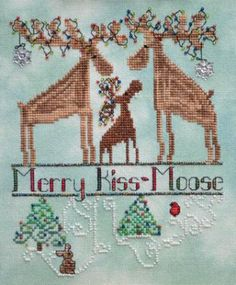 Merry Kiss-Moose is the title of this cross stitch pattern that features cute moose wishing everyone a Merry Christmas!