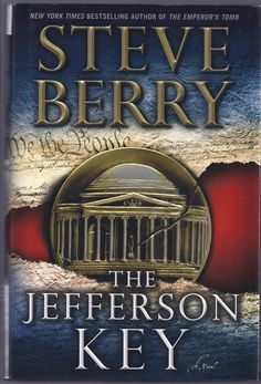 """Book Review of Steve Berry's """"The Jefferson Key"""" by Candace Salima on US Daily Review: http://usdailyreview.com/book-review-the-jefferson-key-by-steve-berry"""