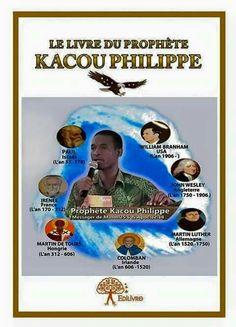 LE LIVRE DU PROPHÈTE KACOU PHILIPPE www.philippekacou.org