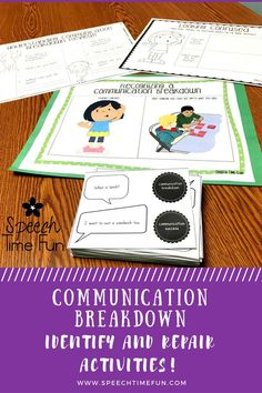Communication Breakdown Identify and Repair Activities! Your students will learn how to identify and repair communication breakdowns with these visuals, activities, and worksheets! Build social skills and have fun!