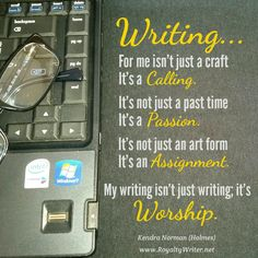 Writing is worship, Kendra Norman quote