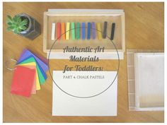 Authentic Art Materials for Toddlers - chalk pastels - An Everyday Story