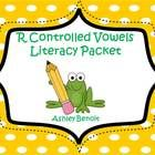 R Controlled Vowels Literacy Packet! Includes: * eight word sorts  *seven ABC Order centers, two sets for each center  (with recording sheets)  *BI...