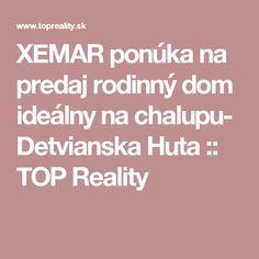 XEMAR ponúka na predaj rodinný dom ideálny na chalupu- Detvianska Huta :: TOP Reality