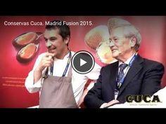 Conservas Cuca en Madrid Fusión 2015. Clip. Grabación y postproducción.