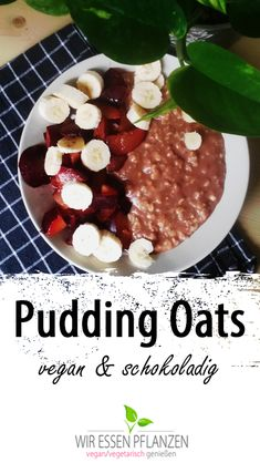 Paleo Vegan, Vegan Recipes, Pudding Oats, Chocolate Pudding, Eat Smart, Healthy Lifestyle, Oatmeal, Good Food, Food And Drink