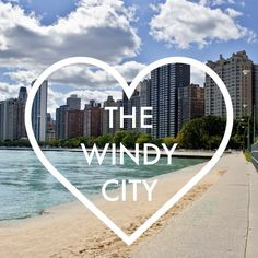 The Windy City, Chicago, skyline, quote